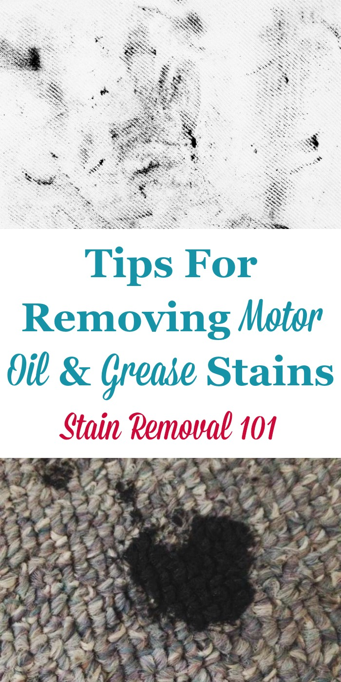 Here is a round up of tips for removing motor oil and grease stain spots from many surfaces including hard surfaces, fabrics, and hands. There are also reviews for various degreasers and stain removers {on Stain Removal 101} #StainRemoval #RemoveStains #RemovingStains