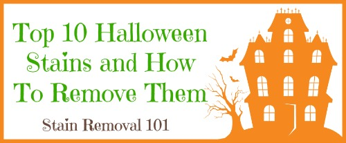 Be prepared after trick or treating with these instructions for removing the top 10 Halloween stains! {on Stain Removal 101}