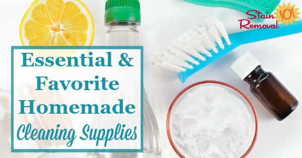 Here is a round up of some of the essential and favorite home made cleaning supplies, including ingredients and equipment, you may need for making homemade cleaning products {on Stain Removal 101}