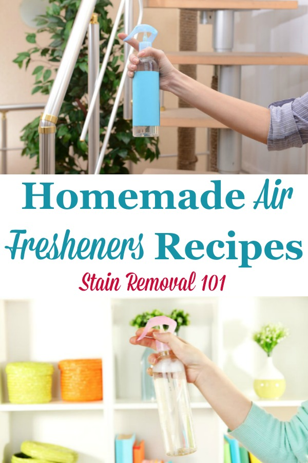Here is a round up of homemade air fresheners recipes so that you can remove odors and add nice scents to your home using items you probably already own {on Stain Removal 101} #HomemadeAirFreshener #DIYAirFreshener #AirFreshener