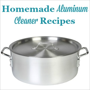 homemade aluminum cleaner and polish recipes