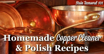 Homemade copper cleaner and polish recipes