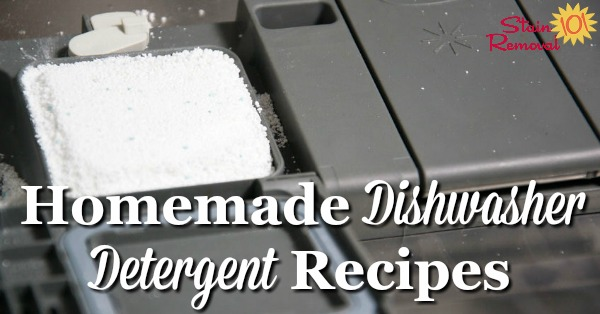 2 homemade dishwasher detergent recipes which contain natural ingredients, including a heavier duty recipe, and one for harder water {on Stain Removal 101}
