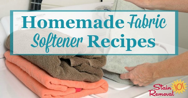 Two homemade fabric softener recipes which are natural and frugal, one of which is for your washing machine, and another for your dryer {on Stain Removal 101}