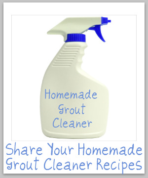 homemade grout cleaner recipes to make your own grout cleaner. Black Bedroom Furniture Sets. Home Design Ideas