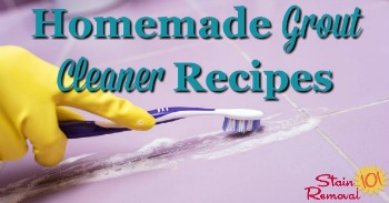Homemade grout cleaner recipes