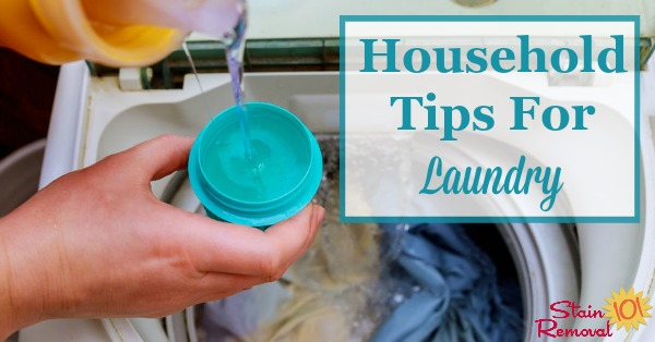 Here is a round up of practical household tips for laundry as shared by readers of this site, for how they get their laundry clean and done, without as much hassle and effort {on Stain Removal 101}