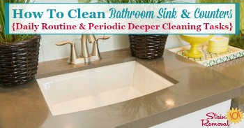 How to clean your bathroom sink and counters