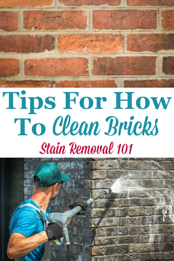 Here is a round up of tips for how to clean brick surfaces in and around your home {on Stain Removal 101} #CleanBrick #HowToCleanBricks #CleaningTips