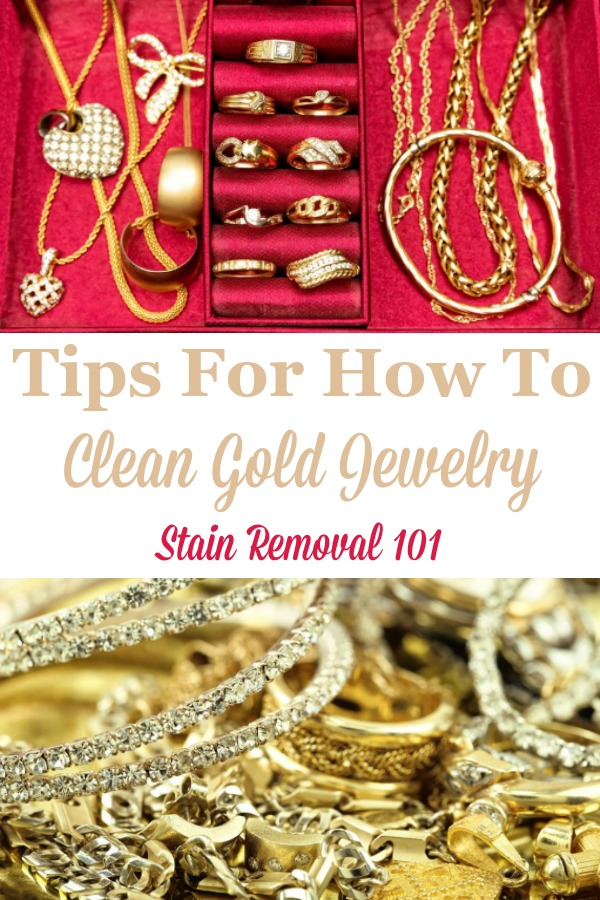 Here is a round up of tips for how to clean gold jewelry so it shines, including homemade recipes as well as cleaning product reviews {on Stain Removal 101} #CleanGoldJewelry #CleanGold #CleanJewelry