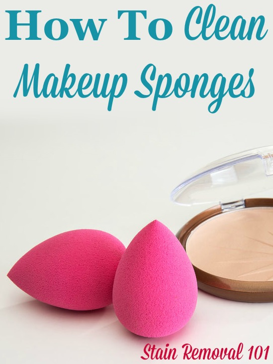 Step by step instructions for how to clean makeup sponges, blenders and other applicators, so that your makeup goes on smoothly and hygienically #CleanMakeupSponges #CleaningMakeupSponges #CleanMakeupBlenders