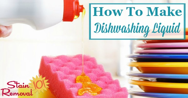 Here is a round up of several recipes for how to make dishwashing liquid, so you can wash dishes without having to buy a commercial product {on Stain Removal 101}