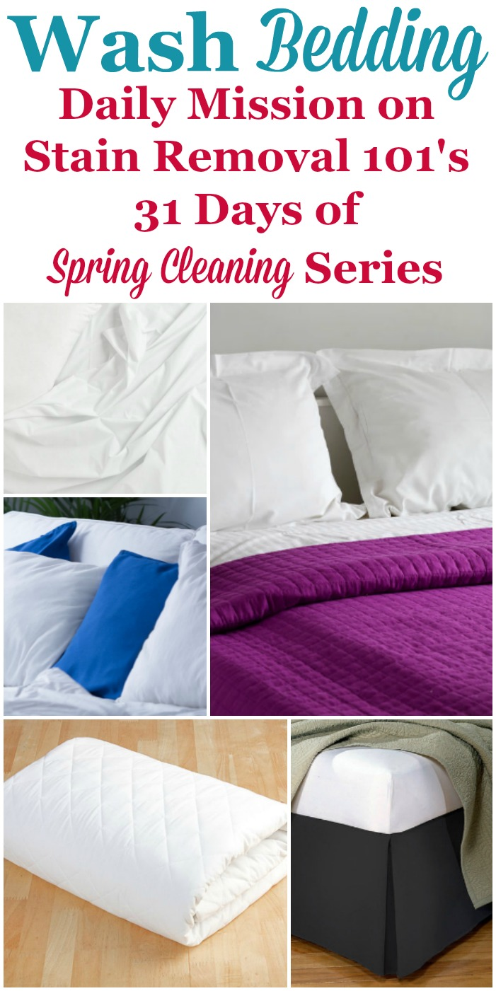 Today's spring cleaning mission for the day, which is to wash bedding, including pillowcases, sheets, comforters and blankets, mattress covers, and dust ruffles and bed skirts {on Stain Removal 101} #SpringCleaning #WashBedding #LaundryTips