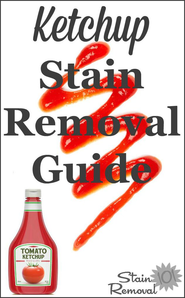 Ketchup Stain Removal Guide