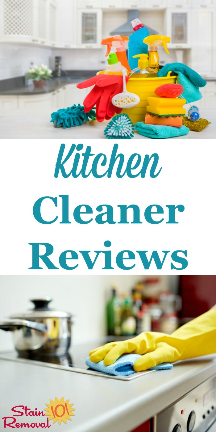 Here is a round up of over 30 kitchen cleaner reviews to find out which products work best for cleaning your kitchen surfaces, and which should stay on the store shelf {on Stain Removal 101} #KitchenCleaner #KitchenCleaning #CleaningProducts