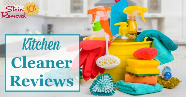 Here Is A Round Up Of Over 30 Kitchen Cleaner Reviews To Find Out Which  Products ...