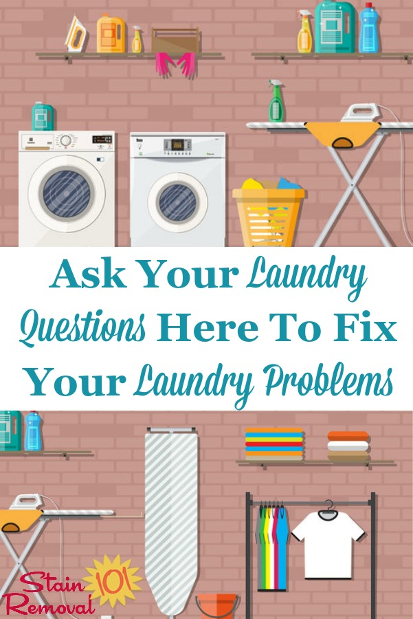 For something we do all the time, it never fails that we still encounter laundry questions we can't answer. Ask me your questions, and see if I can help with your laundry problems {on Stain Removal 101} #LaundryQuestions #LaundryTips #Laundry