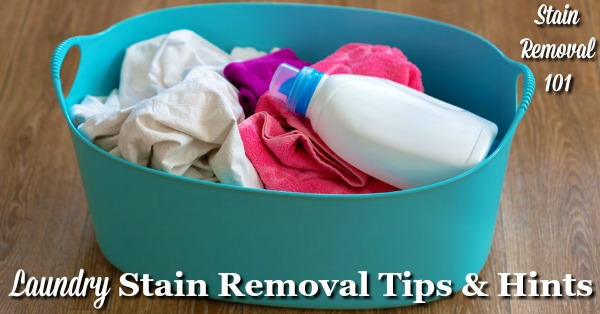 No matter what the type of spot here are laundry stain removal tips and hints that have been shared to help you get it out {on Stain Removal 101} #LaundryStainRemoval #LaundryStains #StainRemovalTips
