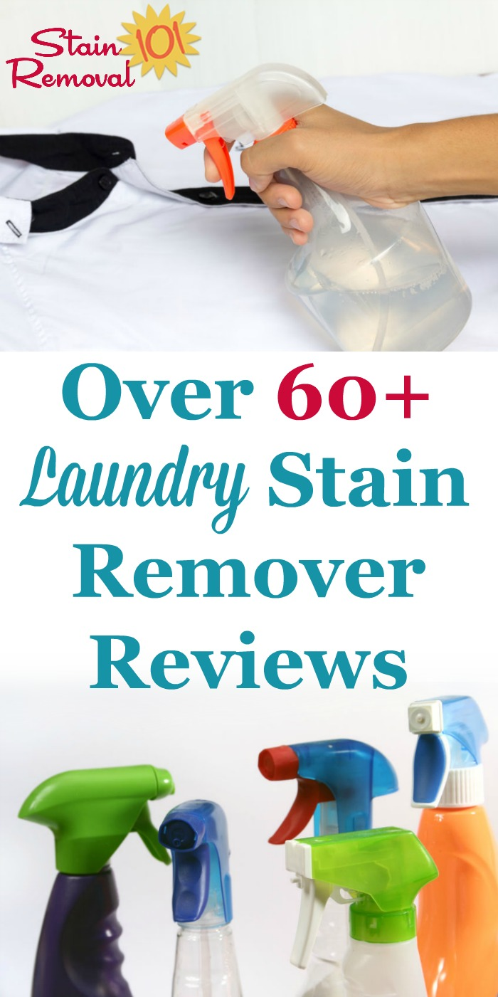 Here are over 60 laundry stain removers reviews to find out which products work, and which don't, to remove spots and spills from your clothing and other washable fabric. You can also submit your own reviews {on Stain Removal 101} #LaundryStainRemovers #LaundryStainRemover #StainRemover