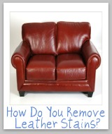 leather stain removal tips
