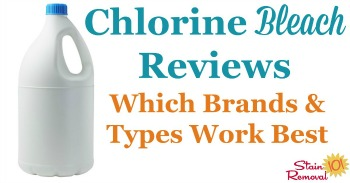 Chlorine bleach reviews: which brands and types work best