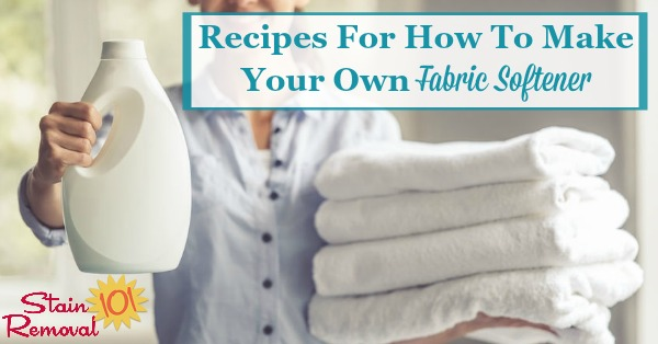 Here is a round up of recipes for how to make your own fabric softener for your laundry {on Stain Removal 101}