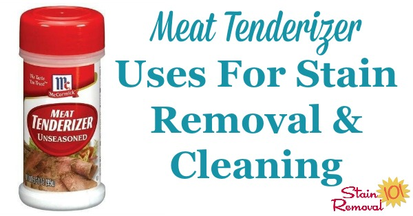 Here is a round up of meat tenderizer uses around your home for cleaning and stain removal, to allow you to use common items from your pantry in lots more ways {on Stain Removal 101}