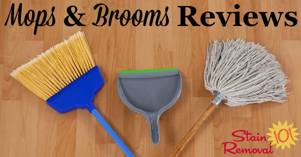 Here are reviews of mops and brooms, to find the best products to use to keep your floors clean and dirt and dust free {on Stain Removal 101}