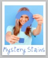 mystery stains