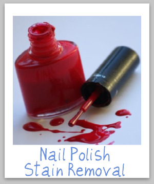 How to remove nail polish stains from clothing, upholstery and fabric, with step by step instructions {on Stain Removal 101}