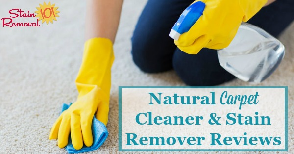 Here is a round up of natural carpet cleaners and stain removers reviews to find out which green and eco-friendly products really work for cleaning carpet and removing carpet stains. It includes reviews of both spot removers and large area cleaners {on Stain Removal 101}
