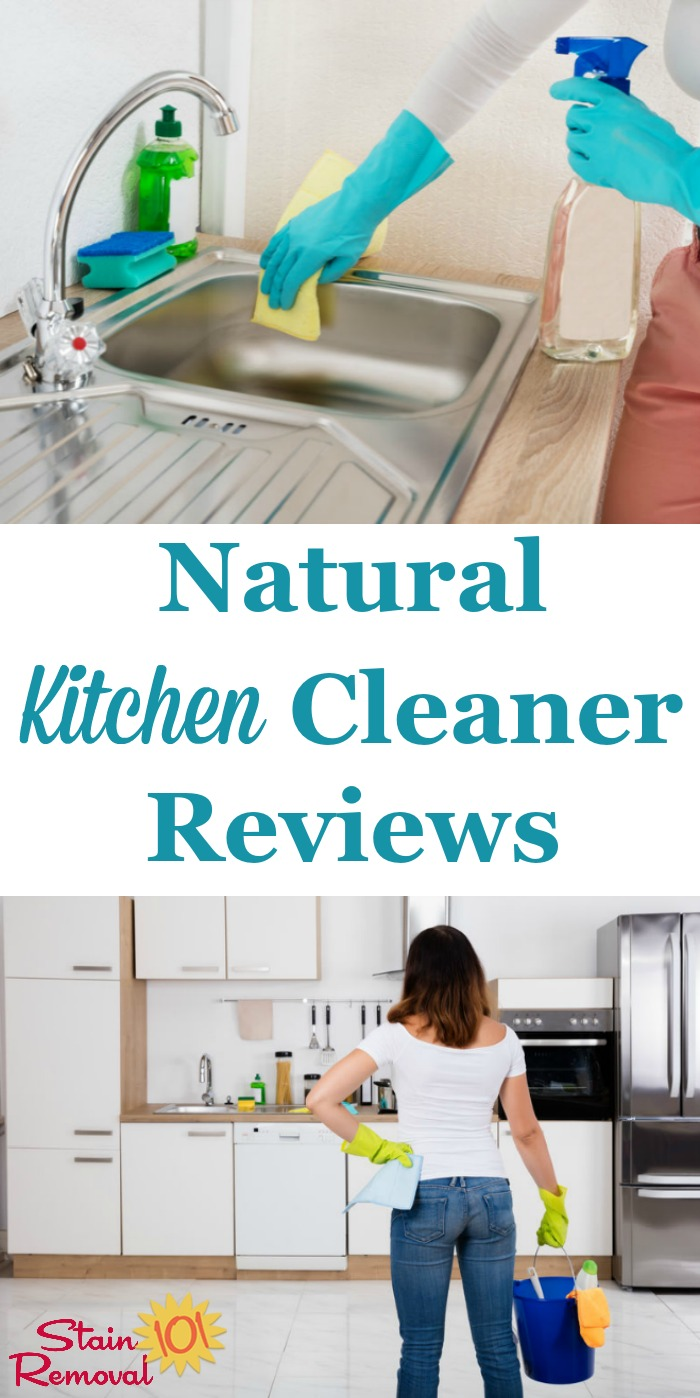 Here Is A Round Up Of Natural Kitchen Cleaner Reviews To Help You Keep This  Room ...