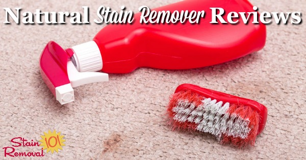 Here is a round up of natural stain remover reviews for all around your house, including laundry, carpet, and more, to identify which products are both eco-friendly and also effective {on Stain Removal 101}