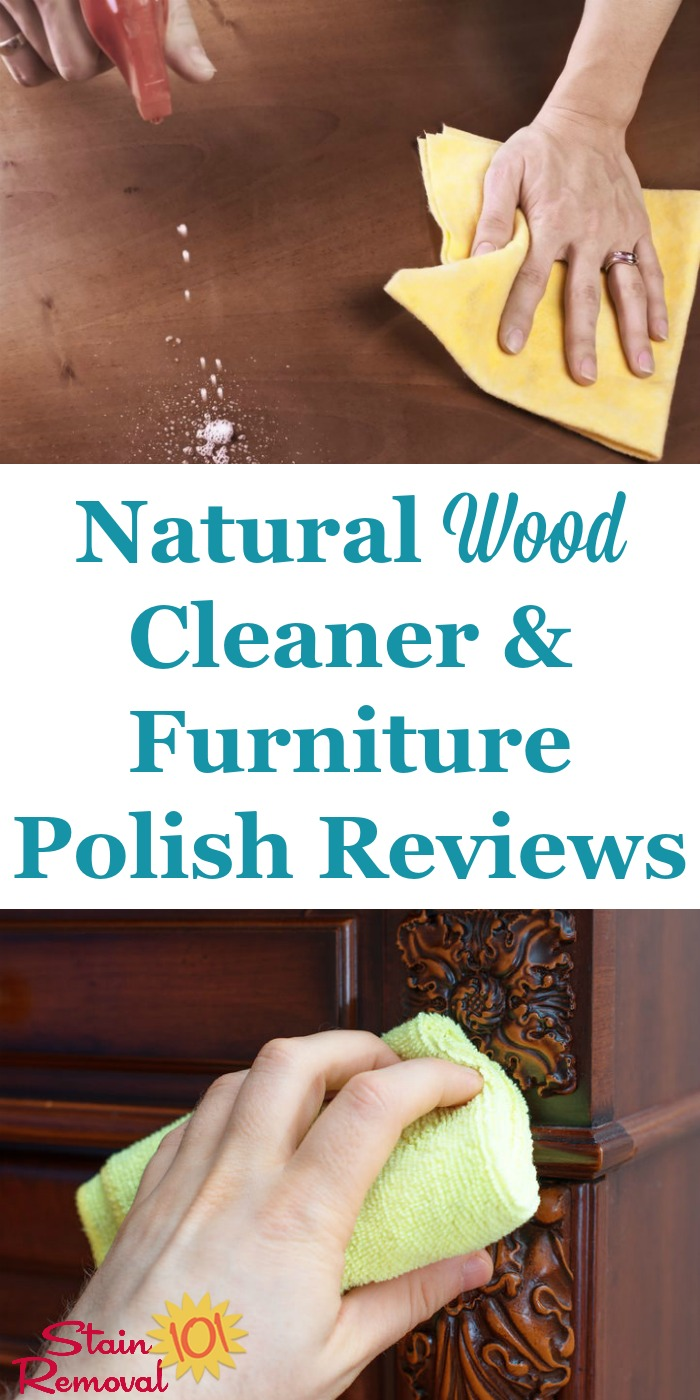 Here Are Natural Wood Cleaner And Furniture Polish Reviews To Help You Find  Eco Friendly ...
