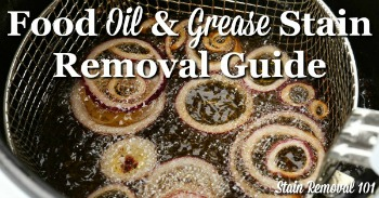 Food oil and grease stain removal guide