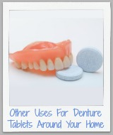 other uses for denture tablets