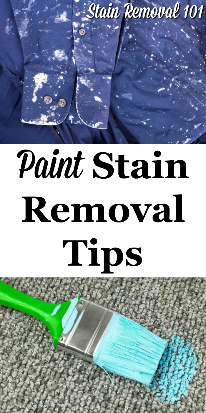 Here is a round up of paint stain removal tips and tricks to help remove paint spills and splatters from various surfaces in and around your home {on Stain Removal 101} #StainRemoval #RemovingStains #RemoveStains