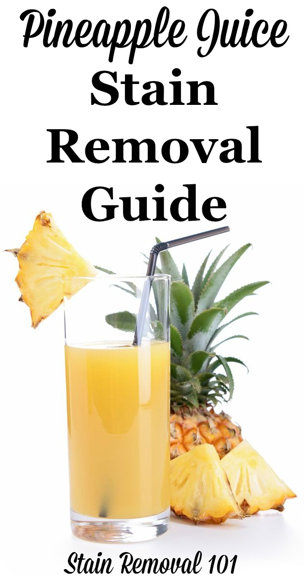Pineapple juice stain removal guide for clothing, upholstery and carpet, with step by step instructions {on Stain Removal 101}