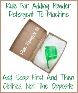 rule for adding powder detergent to machine