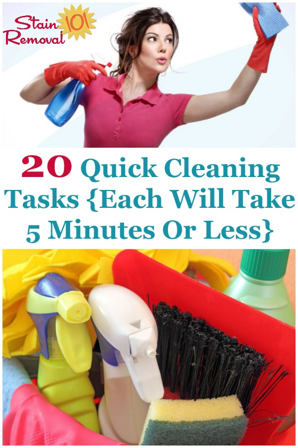 If you've only got a few minutes you can still accomplish a lot by doing some of these quick cleaning tasks around your home, each of which take 5 minutes or less {on Stain Removal 101} #CleaningTips #SpeedCleaning #QuickCleaning