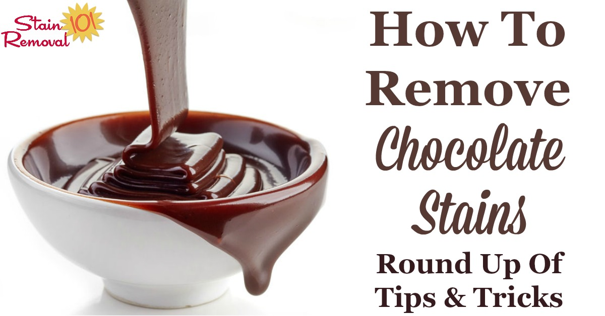 Here is a round up of tips for how to remove chocolate stain from a variety of surfaces, including clothes, carpet and more. There are also lots of reviews of what products work best for removing these stains {on Stain Removal 101} #StainRemoval #RemoveStains #RemovingStains