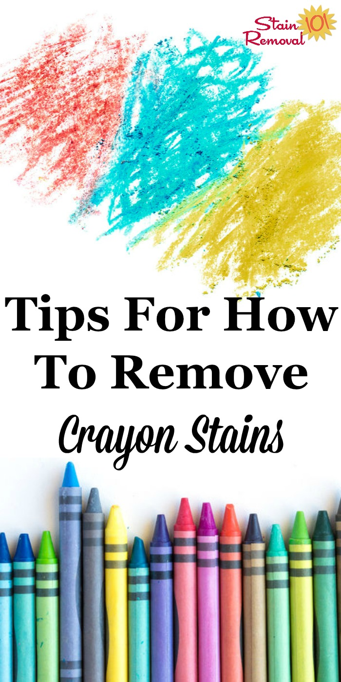 Here is a round up of tips for how to remove crayon stain or marks from clothes, upholstery, carpet, walls, wood, furniture, washing machine, dryer, and more, so when your kids make a mess you can clean it up {on Stain Removal 101} #StainRemoval #CleaningTips #Cleaning