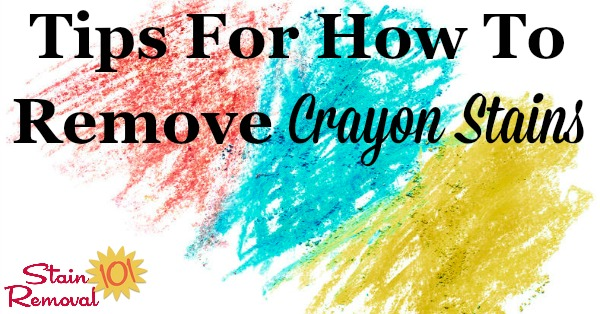 How To Remove Crayon Stain From Clothes Walls The Dryer