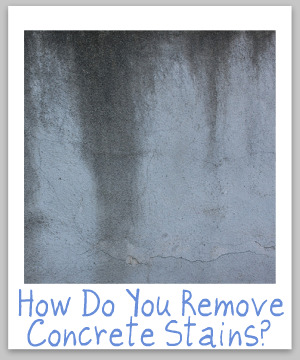 Tips ideas for cleaning removing concrete stains for Remove oil from concrete floor