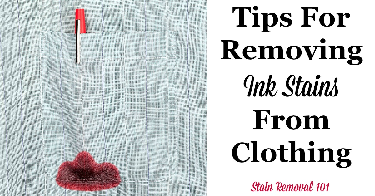 Here is a round up of tips for removing ink stains from clothing, including home remedies, and reviews of various products for ink removal {on Stain Removal 101} #StainRemoval #InkStains #ClothingStains
