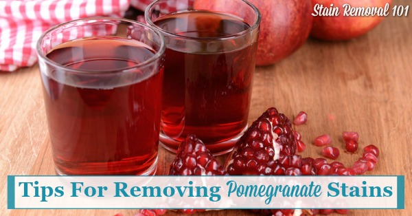 Here is a round up of tips for removing pomegranate stains {on Stain Removal 101} #StainRemoval #FruitStains #RemovingStains