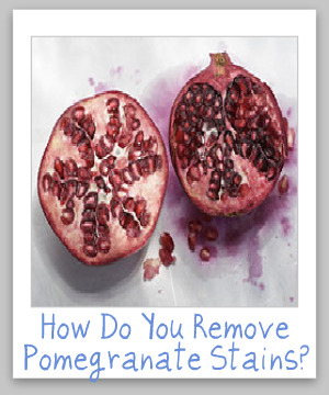 removing pomegranate stains