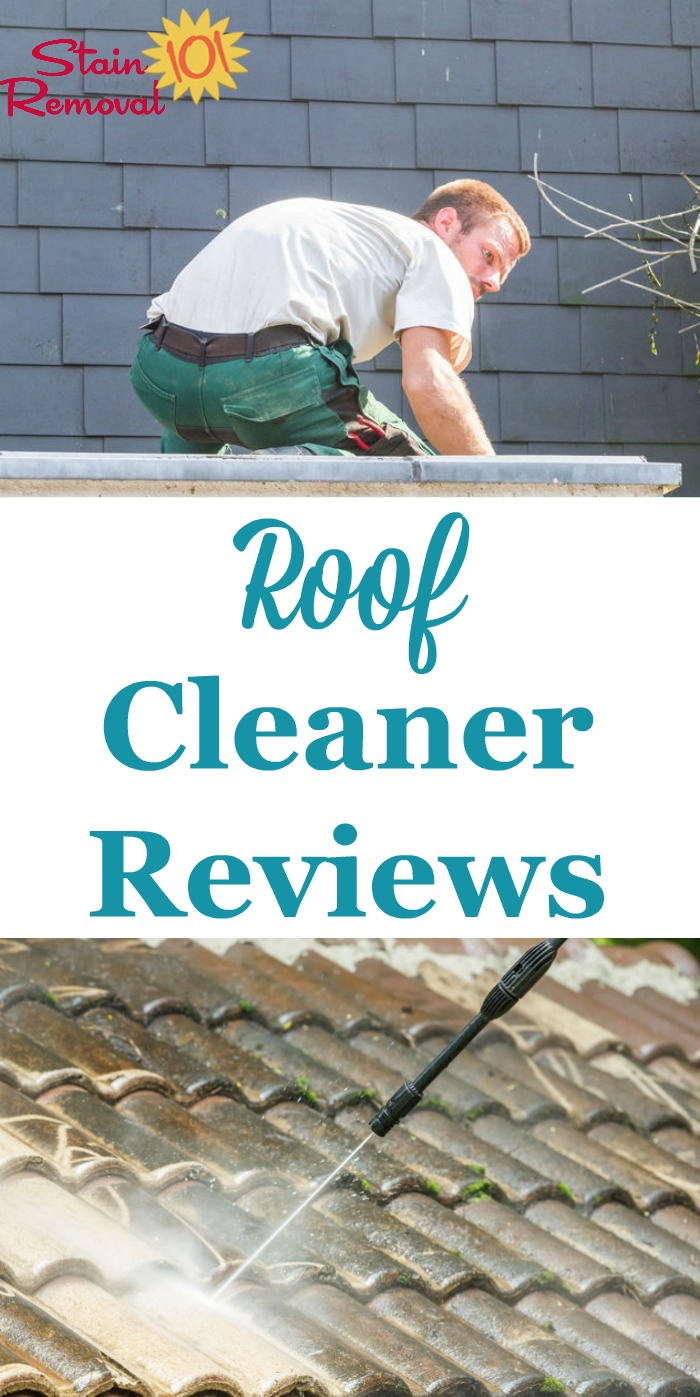 Here is a round up of roof cleaners and roof stain removers reviews to find out which ones work best, and which should stay on the store shelf {on Stain Removal 101}