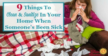 9 things to clean and sanitize in your home when someone's been sick