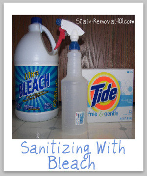 Simple recipe for sanitizing with bleach, with only 3 ingredients {on Stain Removal 101}